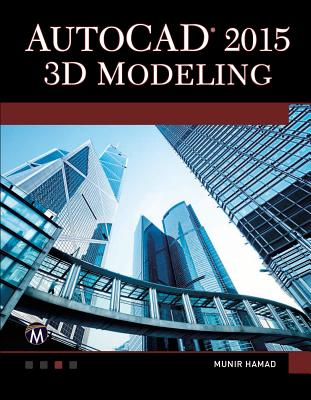AutoCAD 2015 3D Modeling (Paperback) | Oblong Books & Music