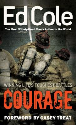 Courage: Winning Life's Toughest Battles Cover Image