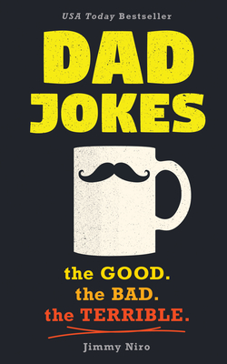 Dad Jokes: Good, Clean Fun for All Ages! Cover Image