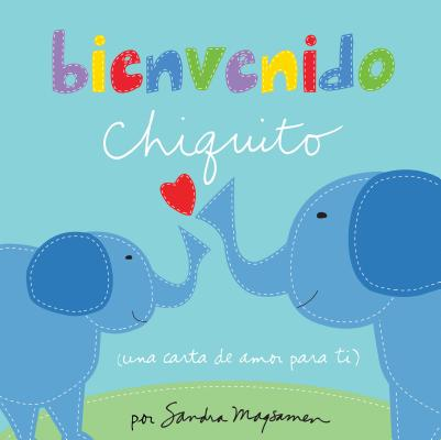 Bienvenido Chiquito = Welcome Little One Cover Image