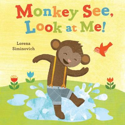 Monkey See, Look at Me! Cover