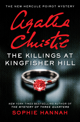 The Killings at Kingfisher Hill: The New Hercule Poirot Mystery (Hercule Poirot Mysteries) Cover Image