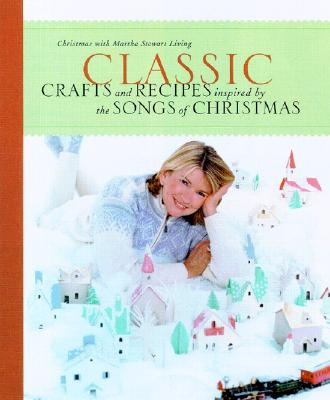 Classic Crafts and Recipes Inspired by the Songs of Christmas Cover