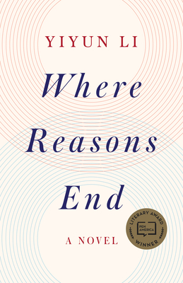 Where Reasons End: A Novel Cover Image