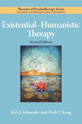 Existential-Humanistic Therapy (Theories of Psychotherapy Series(r)) Cover Image