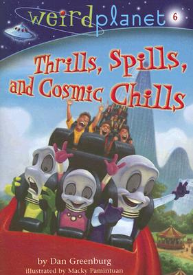 Thrills, Spills, and Cosmic Chills Cover