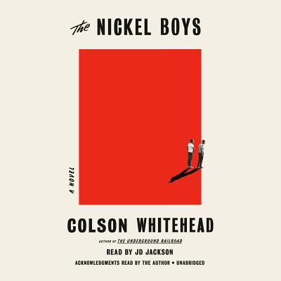 The Nickel Boys (Winner 2020 Pulitzer Prize for Fiction): A Novel Cover Image