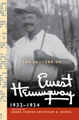 The Letters of Ernest Hemingway: Volume 5, 1932-1934: 1932-1934 (Cambridge Edition of the Letters of Ernest Hemingway #5) Cover Image