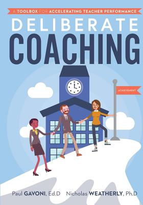 Deliberate Coaching: A Toolbox for Accelerating Teacher Performance Cover Image