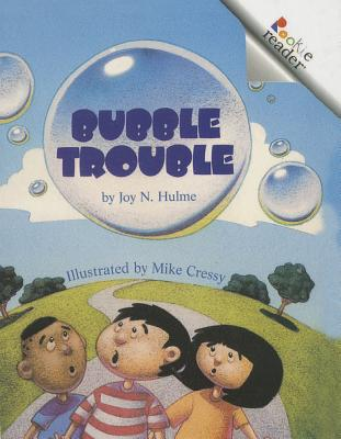 Bubble Trouble (Rookie Readers: Level B (Pb)) Cover Image