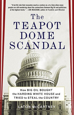 The Teapot Dome Scandal Cover