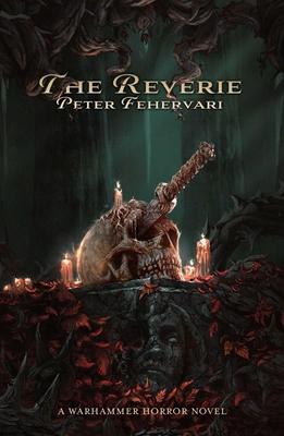 The Reverie (Warhammer Horror) Cover Image