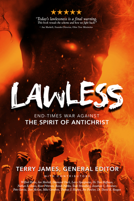 Lawless: End Times War Against the Spirit of Antichrist Cover Image