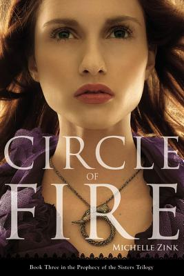 Circle of Fire (Prophecy of the Sisters #3) Cover Image