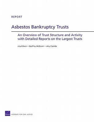 Asbestos Bankruptcy Trusts: An Overview of Trust Structure and Activity with Detailed Reports on the Largest Trusts Cover Image