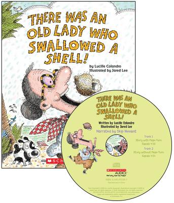 There Was an Old Lady Who Swallowed a Shell! - Audio Library Edition Cover Image