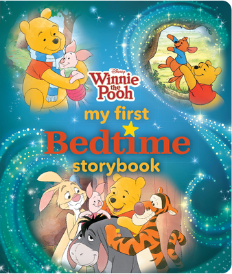 Winnie the Pooh My First Bedtime Storybook Cover Image