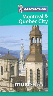 Michelin Must Sees Montreal & Quebec City Cover