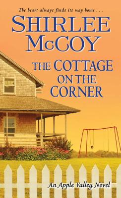 The Cottage on the Corner (An Apple Valley Novel #2) Cover Image