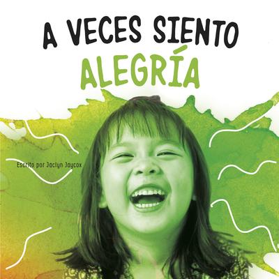 A Veces Siento Alegría Cover Image