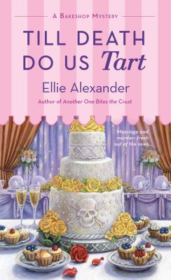Till Death Do Us Tart: A Bakeshop Mystery Cover Image