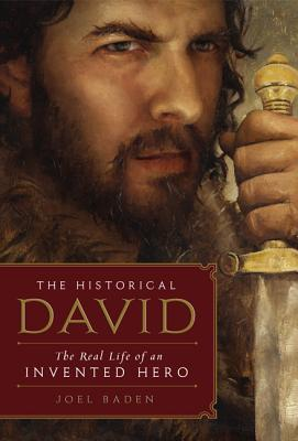 The Historical David: The Real Life of an Invented Hero Cover Image