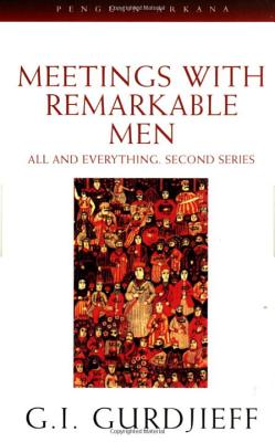 Meetings with Remarkable Men: All and Everything, 2nd Series Cover Image