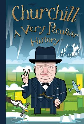 Churchill: A Very Peculiar History(tm) Cover Image