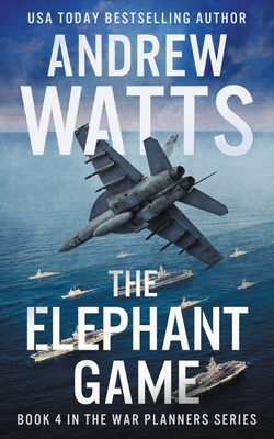 The Elephant Game (War Planners #4) Cover Image