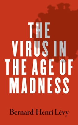 The Virus in the Age of Madness Cover Image