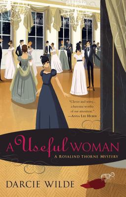 A Useful Woman (A Rosalind Thorne Mystery #1) Cover Image