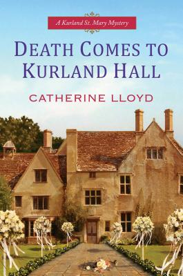 Cover for Death Comes To Kurland Hall (A Kurland St. Mary Mystery #3)