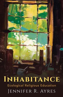 Inhabitance: Ecological Religious Education Cover Image