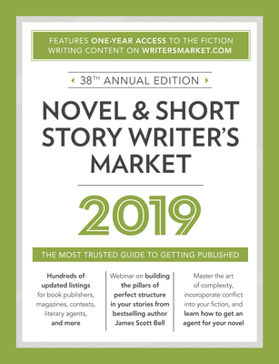 Novel & Short Story Writer's Market: The Most Trusted Guide to Getting Published Cover Image