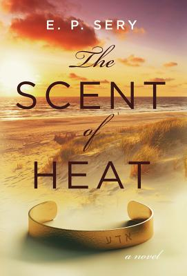The Scent of Heat Cover Image