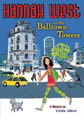 Cover for Hannah West in the Belltown Towers