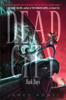 Dark Days (Dead City #3) Cover Image