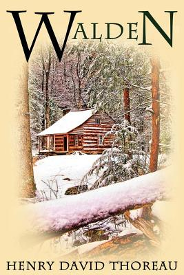 Walden: (or Life in the Woods) Cover Image
