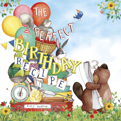 The Perfect Birthday Recipe Cover Image