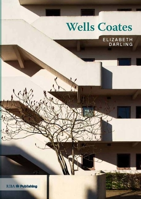 Cover for Wells Coates (20th Century Architects)