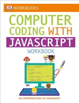 DK Workbooks: Computer Coding with JavaScript Workbook Cover Image