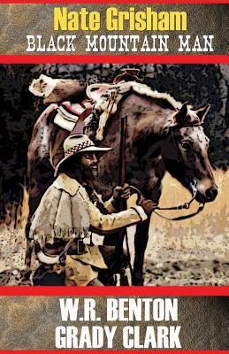 Nate Grisham: Black Mountain Man Cover Image