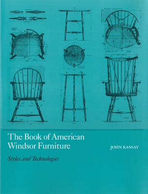 The Book of American Windsor Furniture: Styles and Technologies Cover Image