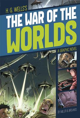 The War of the Worlds (Graphic Revolve: Common Core Editions) Cover Image