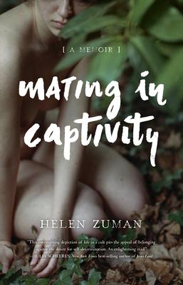 Mating in Captivity: A Memoir Cover Image