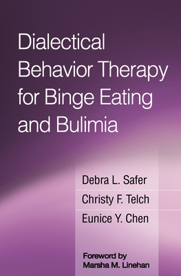 Dialectical Behavior Therapy for Binge Eating and Bulimia Cover Image