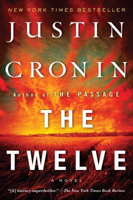 The Twelve (Book Two of The Passage Trilogy): A Novel Cover Image