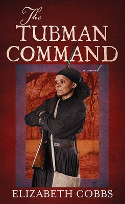 The Tubman Command Cover Image