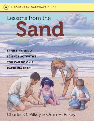 Lessons from the Sand: Family-Friendly Science Activities You Can Do on a Carolina Beach (Southern Gateways Guides) Cover Image