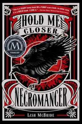Hold Me Closer, Necromancer (Necromancer Series #1) Cover Image